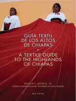 Textile Guide to the Highlands of Chiapas: Guía Textil de los Altos de Chiapas