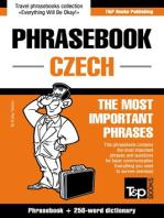 Czech Phrasebook: Phrasebook + 250-Word Dictionary