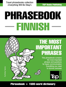 Phrasebook Finnish: The Most Important Phrases - Phrasebook + 1500-Word Dictionary