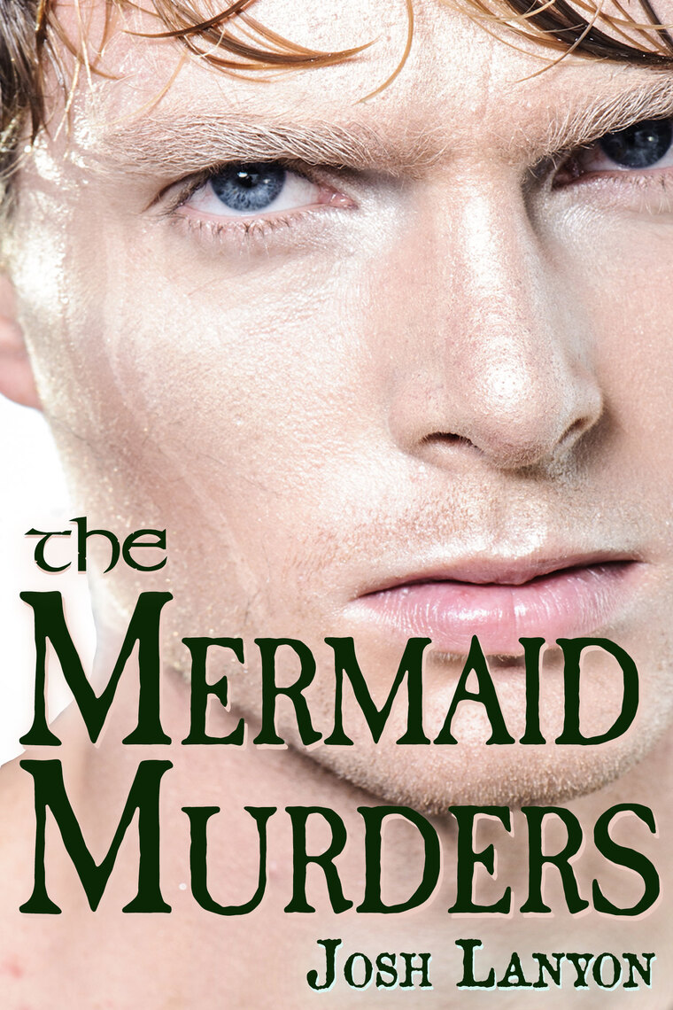 The Mermaid Murders By Josh Lanyon By Josh Lanyon Read Online