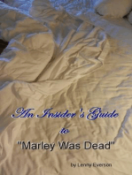 "An Insider's Guide to ""Marley Was Dead"""