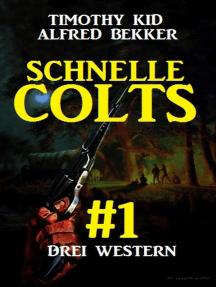 Schnelle Colts #1