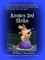 Annie's 3rd Strike