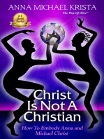 Christ Is Not a Christian How to Embody Anna and Michael Christ