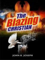 The Blazing Christian