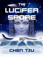 The Lucifer Spore