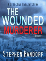 The Wounded Murderer