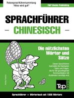 Sprachführer Deutsch-Chinesisch und Kompaktwörterbuch mit 1500 Wörtern