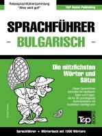 Sprachführer Deutsch-Bulgarisch und Kompaktwörterbuch mit 1500 Wörtern