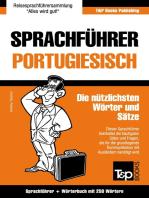 Sprachführer Deutsch-Portugiesisch und Mini-Wörterbuch mit 250 Wörtern
