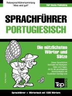 Sprachführer Deutsch-Portugiesisch und Kompaktwörterbuch mit 1500 Wörtern