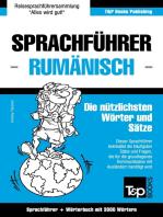 Sprachführer Deutsch-Rumänisch und Thematischer Wortschatz mit 3000 Wörtern