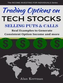 Trading Options on Tech Stocks - Selling Puts & Calls: The INCOME INVESTING FOR INDIVIDUALS Series