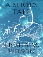 A Shoe's Tale
