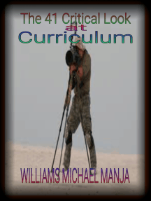 The 41 Critical Look at Curriculum