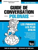 Guide de conversation Français-Polonais et vocabulaire thématique de 3000 mots