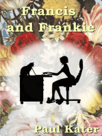 Francis and Frankie