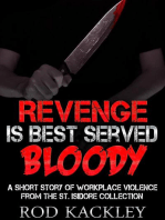 Revenge Is Best Served Bloody