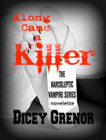Along Came a Killer (The Narcoleptic Vampire Series Vol. 3.3)