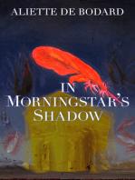 In Morningstar's Shadow
