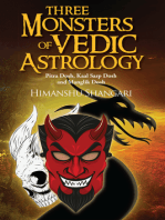 Three Monsters of Vedic Astrology