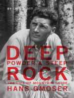 Deep Powder and Steep Rock
