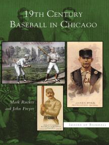 19th Century Baseball in Chicago