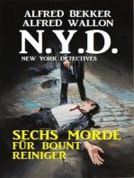 N.Y.D. - Sechs Morde für Bount Reiniger (New York Detectives)