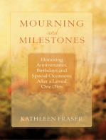Mourning and Milestones