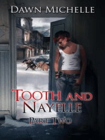 Tooth and Nayelle - Part Two