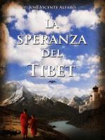 La speranza del Tibet (Italian Edition)