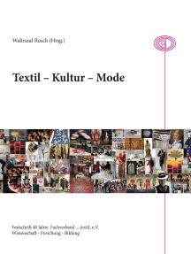 Textil - Kultur - Mode: 40 Jahre Fachverband textil e.V.