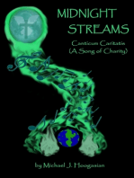 Midnight Streams - Canticum Caritatis a Song of Charity