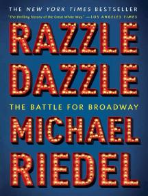 Razzle Dazzle: The Battle for Broadway