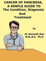 Cancer of Pancreas, A Simple Guide To The Condition, Diagnosis And Treatment