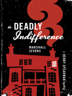 A Deadly Indifference
