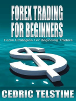 Forex Trading For Beginners: Forex Strategies For Beginning Traders (Forex Trading Success, #2)
