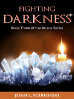 Fighting Darkness, Book 3 of The Ariana Series