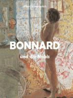 Bonnard und die Nabis