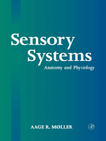 Sensory Systems: Anatomy, Physiology and Pathophysiology