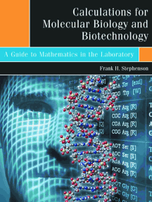 Calculations for Molecular Biology and Biotechnology: A Guide to Mathematics in the Laboratory