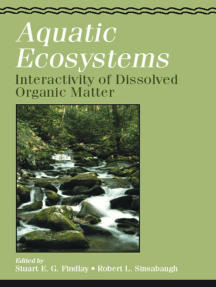 Aquatic Ecosystems: Interactivity of Dissolved Organic Matter