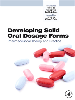 How to Develop Robust Solid Oral Dosage Forms from Conception to Post-Approval