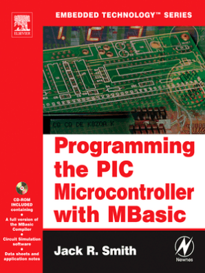 Programming the PIC Microcontroller with MBASIC by Jack Smith - Book - Read  Online