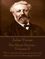 The Short Stories Of Jules Verne - Volume 2