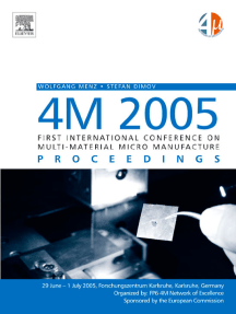 4M 2005 - First International Conference on Multi-Material Micro Manufacture