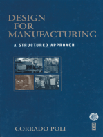 Design for Manufacturing: A Structured Approach