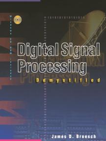 Digital Signal Processing Demystified
