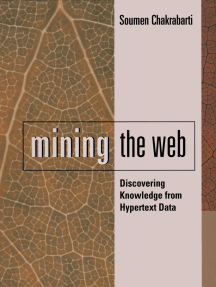 Mining the Web: Discovering Knowledge from Hypertext Data