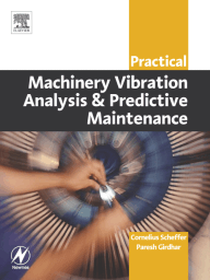 Practical Machinery Vibration Analysis and Predictive Maintenance